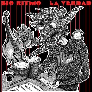 """Cover art for Bio Ritmo's latest album """"La Verdad."""" Artwork by Rei Alvarez, who's also the band's main vocalist and composer."""